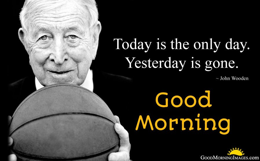 John Wooden One Liner Status and Morning Wish