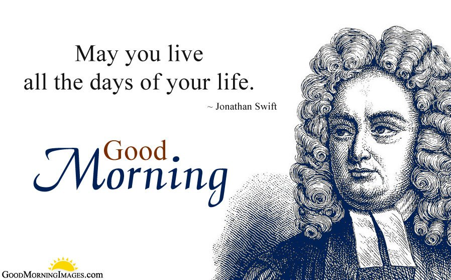 Jonathan Swift Morning Inspiring Quote Message