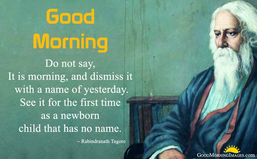 Rabindranath Tagore Morning Quotes