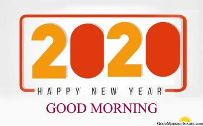 2020 Happy New Year Good Morning
