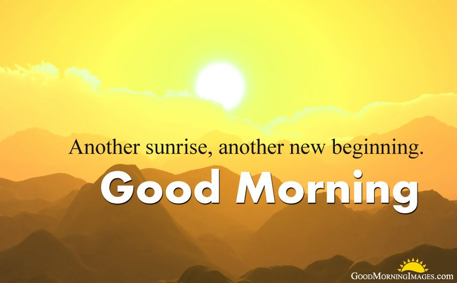 Another Sunrise, Another New Beginning