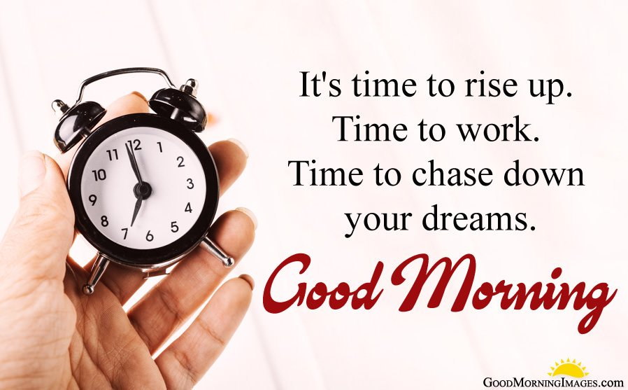Dreams Chase Morning Motivational Msg