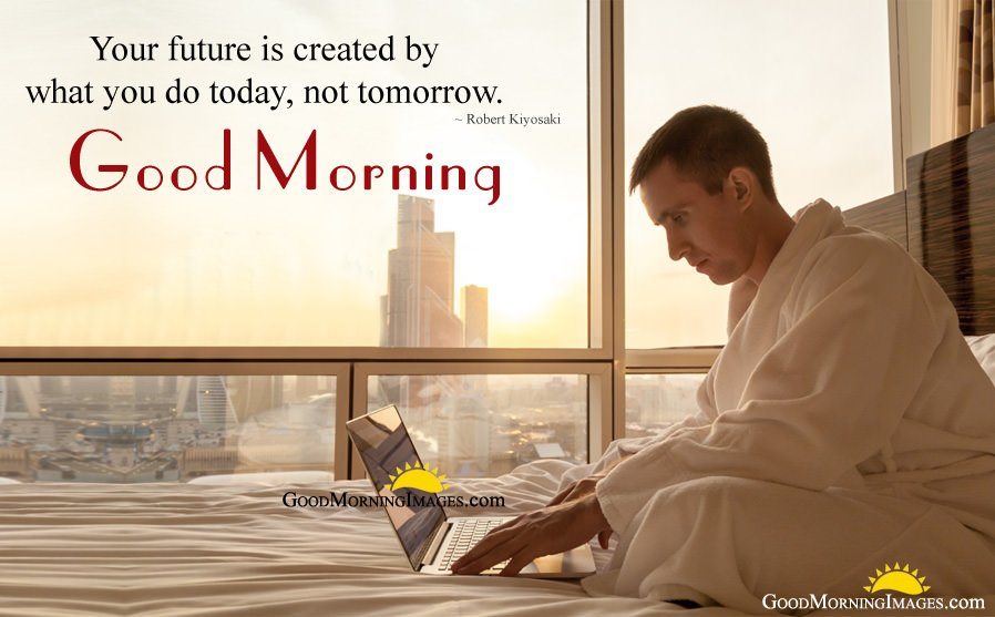 Good Morning Future Motivational Thoughts