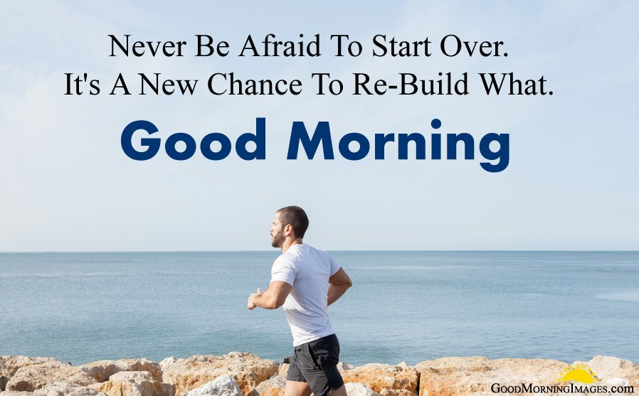Re-Build Motivation Quotes with Good Morning Wishes