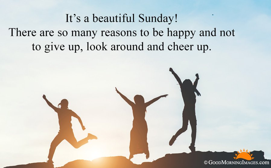 Beautiful Sunday Positive Quotes