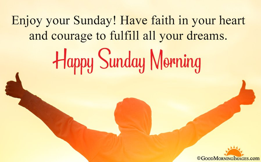 Enjoy Your Sunday Wishes Pictures