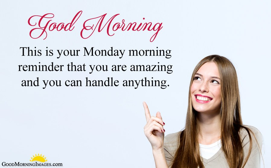 Good Morning Monday Picture Messages