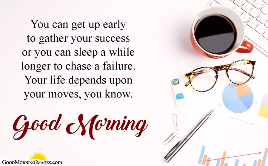 Inspirational GM Wishes about Early Morning