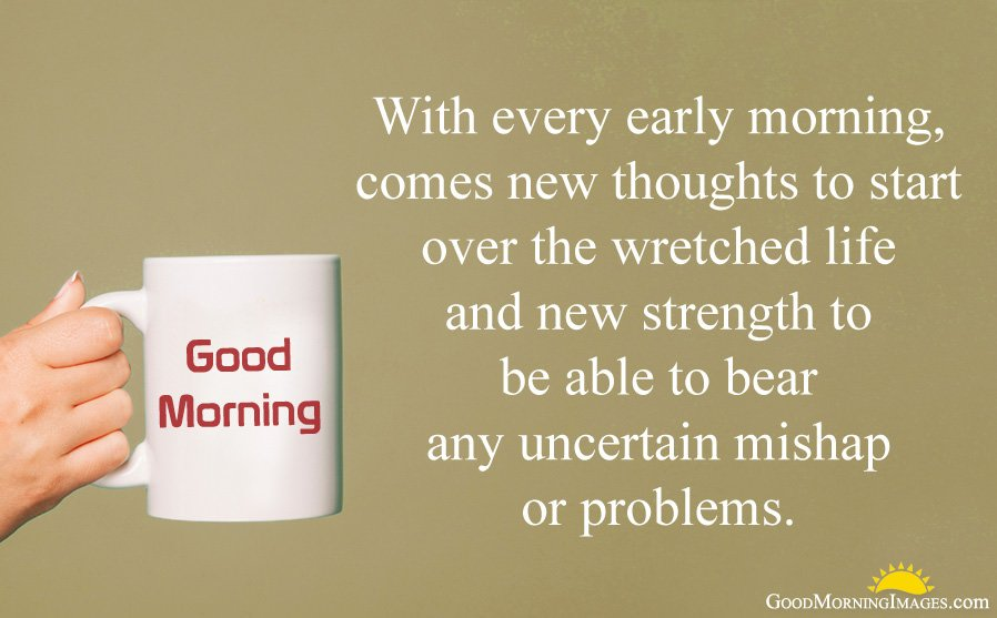 New Thoughts in Early Morning Quote