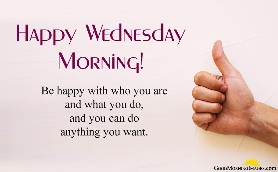 Happy Wednesday Morning