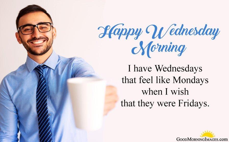 Wednesday Week Morning Saying