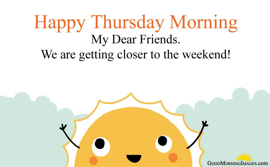 Happy Thursday Morning Wishes and Images