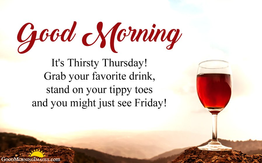 Thirsty Thursday Images with Quotes