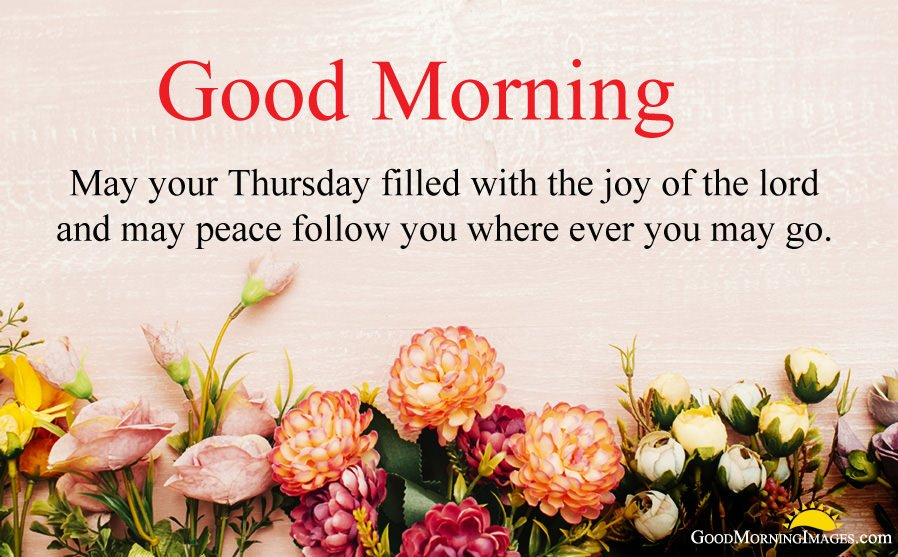 Thursday Morning Wishes with Flowers