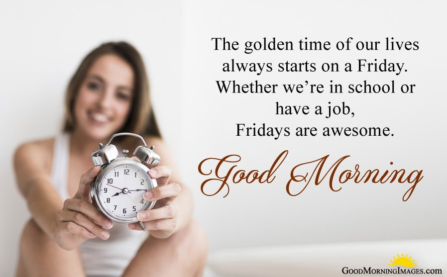 Friday Quotes for School Students or Job Employee's