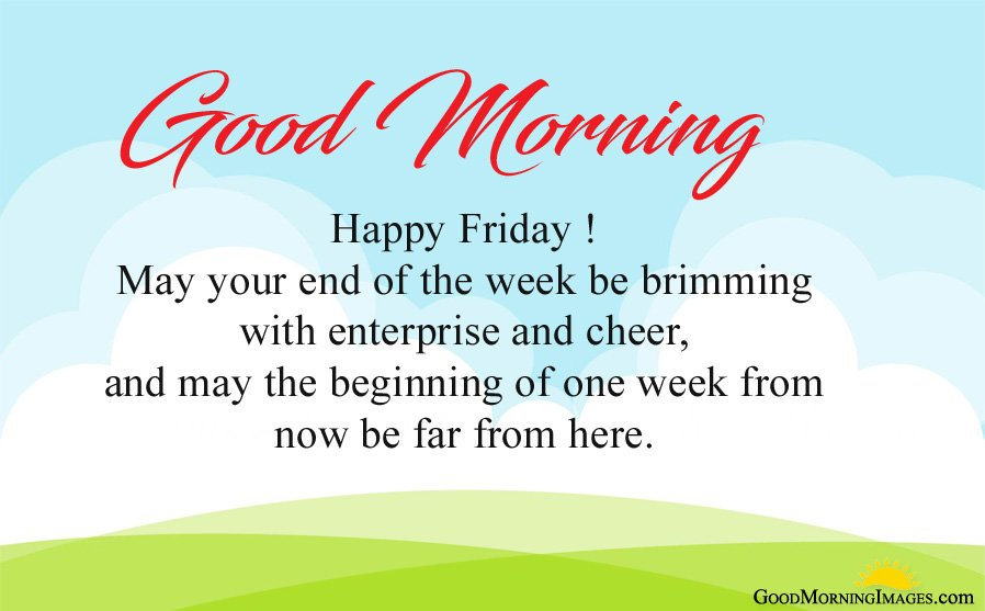 Happy Friday Messages - End of the week