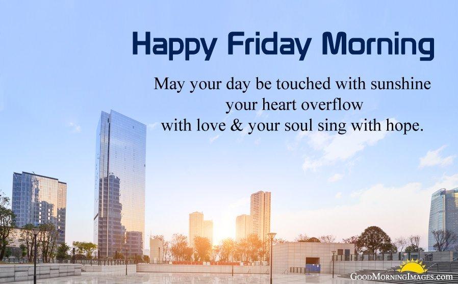 Happy Friday Morning Wishes
