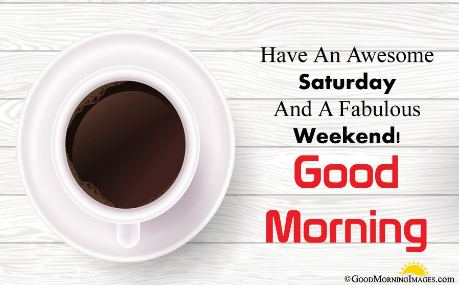 Have an Awesome Saturday Blessings