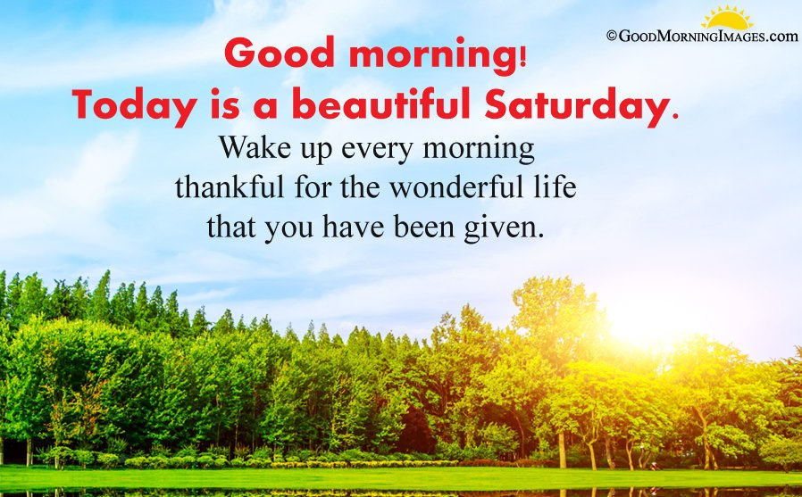 Saturday Wishes with Morning Quotes